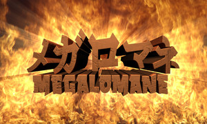 01_MEGALOMANE
